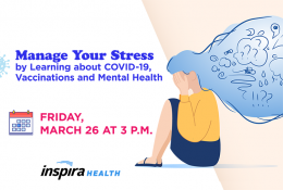 Manage Your Stress by Learning About COVID-19, Vaccination and Mental Health