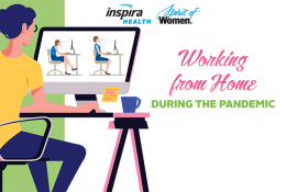 Inspira Health Spirit of Women Working from Home During the Pandemic