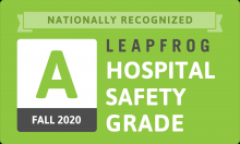 Nationally Recognized Leapfrog Hospital Safety Grade A Fall 2020